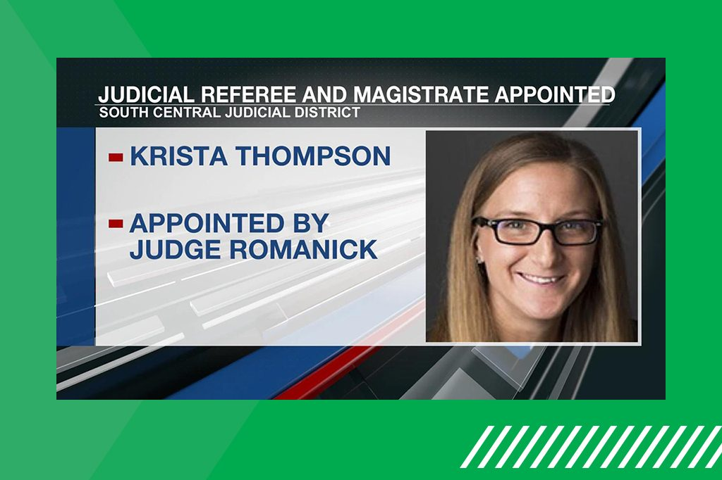 Krista Thompson '15 appointed a judicial referee and magistrate in the South Central Judicial District
